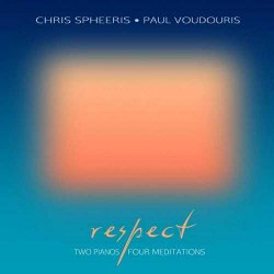 Chris Spheeris & Paul Voudouris - Respect (2013)