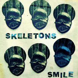Skeletons - Smile (2010)