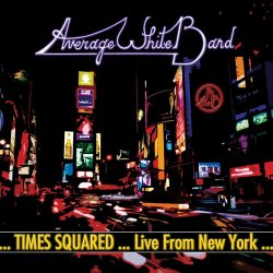Average White Band - Times Squared: Live From New ...