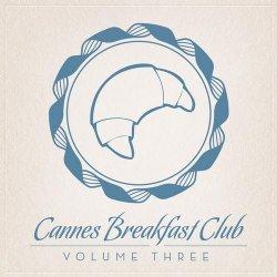 Label: Cannes Breakfast Club Жанр: Downtempo,