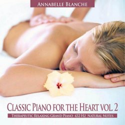 Annabelle Blanche - Classic Piano the Heart Vol.2 (2013)