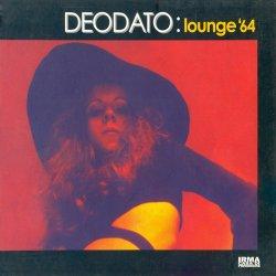 Eumir Deodato - Lounge '64 (2002)