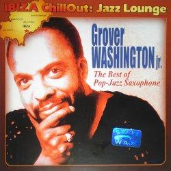 Grover Washington Jr. - The Best Of Pop-Jazz Saxophone (2004)