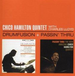 Chico Hamilton Quintet - Drumfusion + Passin' Thru (2013)
