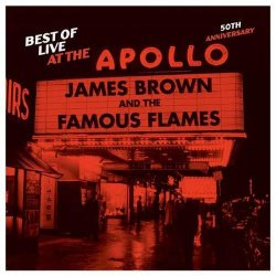 James Brown - Best Of Live At The Apollo (50th Anniversary) (2013)