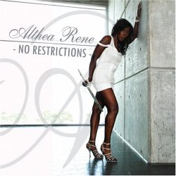 Althea Rene - No Restrictions (2008)