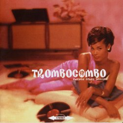 Trombo Combo - Swedish Sound Deluxe (2005)