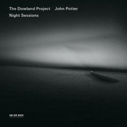 The Dowland Project & John Potter - Night