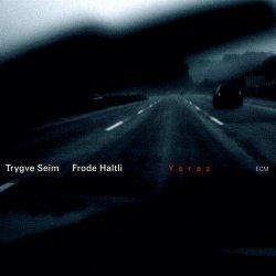Trygve Seim & Frode Haltli – Yeraz (2008)