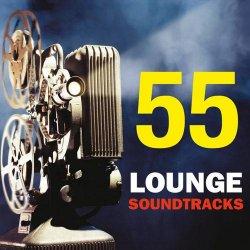 55 Lounge Soundtracks (2013)