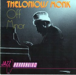 Thelonious Monk - Off Minor (1990)