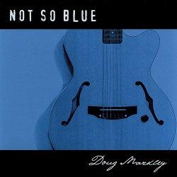 Label: Doug Markley, BMI   Жанр: Jazz