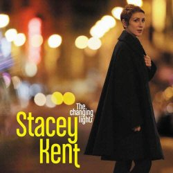 Stacey Kent - The Changing Lights (2013)