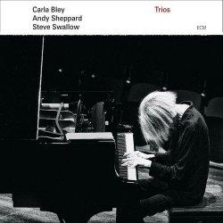 Carla Bley - Trios (2013)