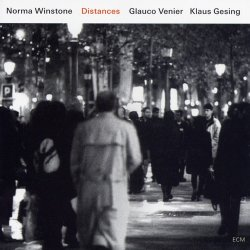 Norma Winstone, Glauco Venier, Klaus Gesing - Distances (2008)