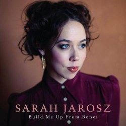 Sarah Jarosz – Build Me Up from Bones (2013)