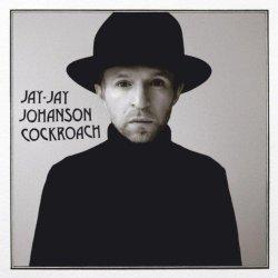 Jay-Jay Johanson - Cockroach (2013)