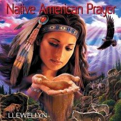 Llewellyn - Native American Prayer (2013)