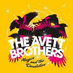 The Avett Brothers - Magpie and the Dandelion (Deluxe Edition) (2013)