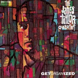 The James Taylor Quartet - Get Organized (1989)