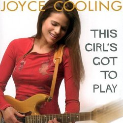 Joyce Cooling - This Girl's Got To Play (2004)
