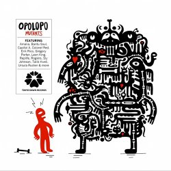Opolopo - Mutants (2011) FLAC