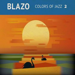 Blazo - Colors of Jazz 2 (2013)