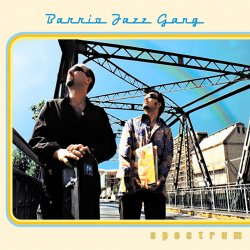 Barrio Jazz Gang - Spectrum (2002)