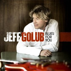 Jeff Golub - Blues For You (2009)