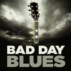 VA - Bad Day Blues (2013)