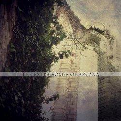 Arcana - The extra songs of Arcana (2014)