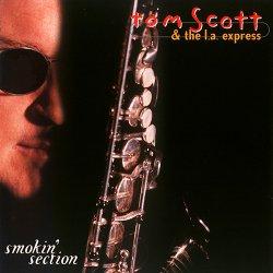 Tom Scott - Smokin' Section (1999)