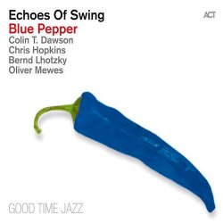 Echoes Of Swing - Blue Pepper (2013)