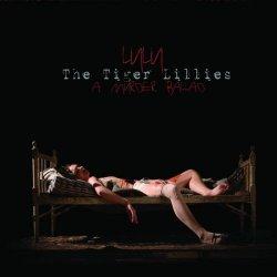 The Tiger Lillies - Lulu A Murder Ballad (2014)