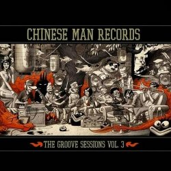 Chinese Man - The Groove Sessions Vol 3 (2014)
