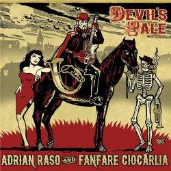 Adrian Raso and Fanfare Ciocarlia - Devil's Tale (2014)