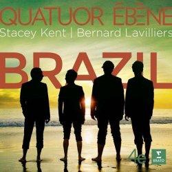 Quatuor Ebene With Stacey Kent & Bernard Lavilliers - Brazil (2014)