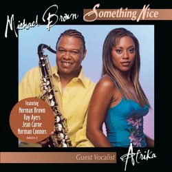Michael Brown - Something Nice (2004)