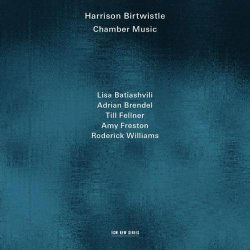 Harrison Birtwistle - Chamber Music (2014)