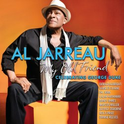 Al Jarreau - My Old Friend: Celebrating George Duke (2014)