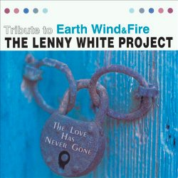The Lenny White Project - The Love Has Never