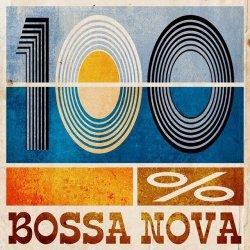 VA - 100% Bossa Nova (2014)