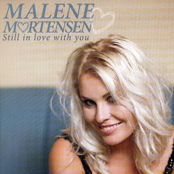Malene Mortensen - Still In Love With You (2014)