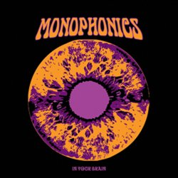 Monophonics -  In Your Brain (2012)