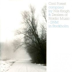 Cool Forest [compiled by Nils Krogh & Dealers of