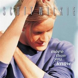 Scott Wilkie - More Than You Know (2000)