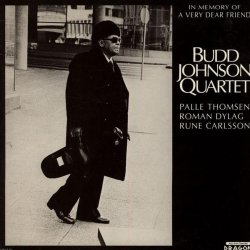 Budd Johnson Quartet - In Memory Of A Very Dear Friend (1978)