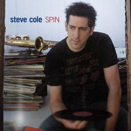 Steve Cole - Spin (2005)