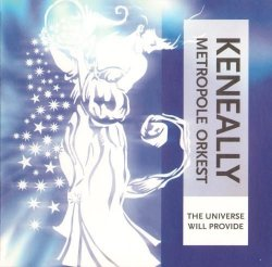 Mike Keneally + Metropole Orkest - The Universe