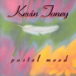 Kevin Toney - Pastel Mood (1995)